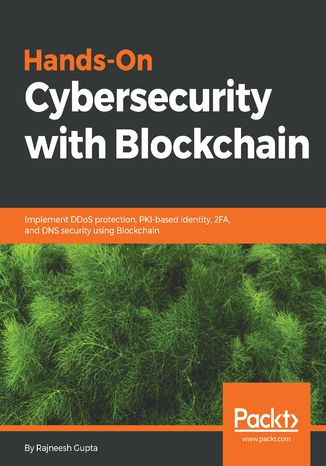 Okładka książki/ebooka Hands-On Cybersecurity with Blockchain