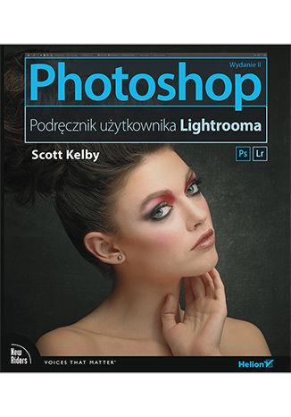 Okładka książki/ebooka Photoshop. Podręcznik użytkownika Lightrooma. Wydanie II