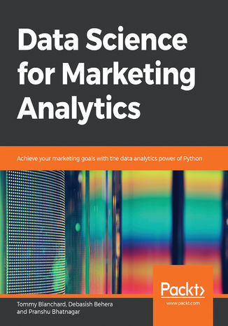 Okładka książki/ebooka Data Science for Marketing Analytics