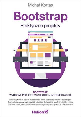 Okładka książki/ebooka Bootstrap. Praktyczne projekty