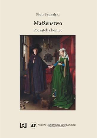 Okładka książki/ebooka Małżeństwo: początek i koniec