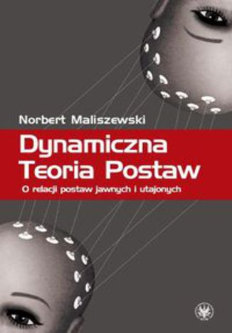 Okładka książki Dynamiczna Teoria Postaw