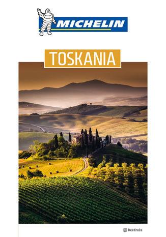 Okładka książki Toskania. Michelin. Wydanie 1