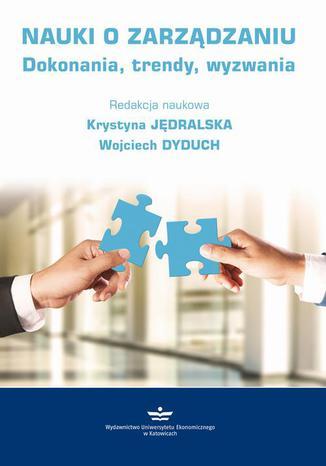 Okładka książki/ebooka Nauki o zarządzaniu. Dokonania, trendy, wyzwania