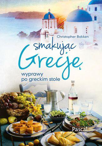 Okładka książki/ebooka Smakując Grecję