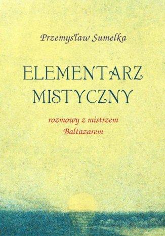 Okładka książki/ebooka Elementarz mistyczny
