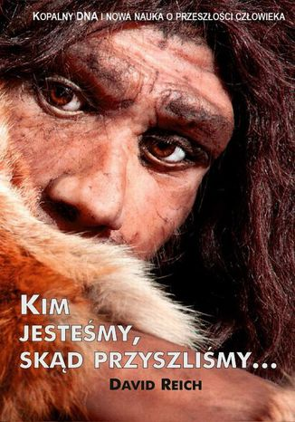 Okładka książki/ebooka Kim jesteśmy skąd przyszliśmy