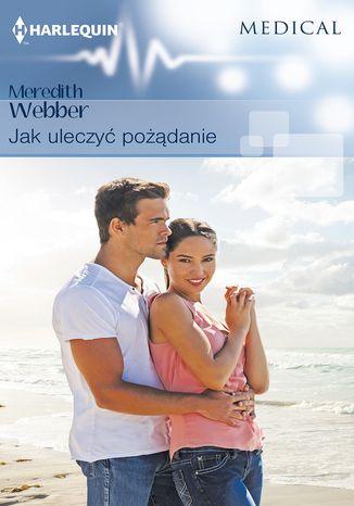 Okładka książki/ebooka Jak uleczyć pożądanie