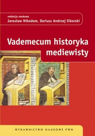 Okładka książki/ebooka Vademecum historyka mediewisty