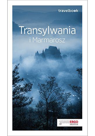 Okładka książki/ebooka Transylwania i Marmarosz. Travelbook. Wydanie 2