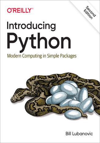 Okładka książki/ebooka Introducing Python. Modern Computing in Simple Packages. 2nd Edition