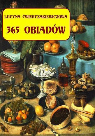 Okładka książki/ebooka 365 obiadów + jadłospis na cały rok