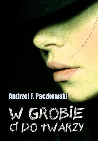 Okładka książki/ebooka W grobie ci do twarzy