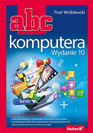 Okładka książki/ebooka ABC komputera. Wydanie 10