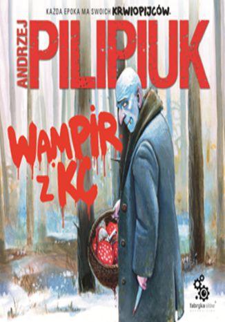 Okładka książki/ebooka Wampir z KC