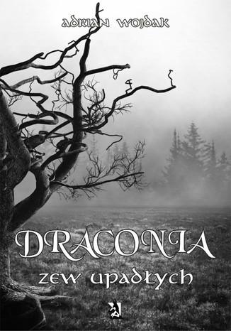 Okładka książki/ebooka Draconia: Zew upadłych