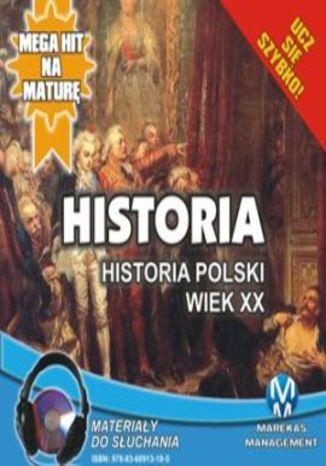 Okładka książki/ebooka Historia: Historia Polski. Wiek XX