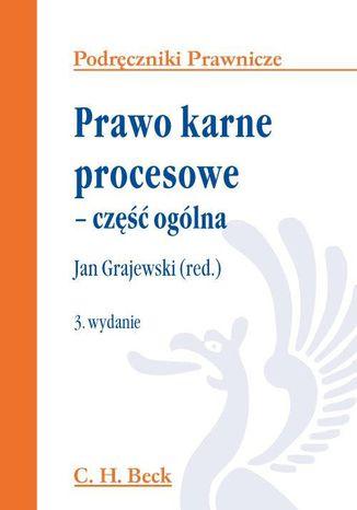 Okładka książki/ebooka Prawo karne procesowe - część ogólna