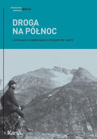 Okładka książki/ebooka Droga na Północ