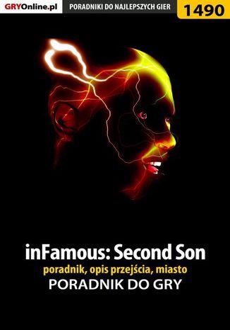 Okładka książki/ebooka inFamous: Second Son - poradnik, opis przejścia, miasto