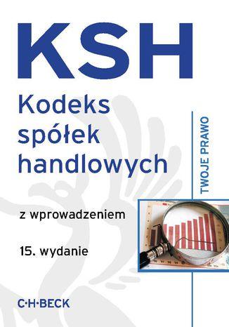 Okładka książki/ebooka Kodeks spółek handlowych