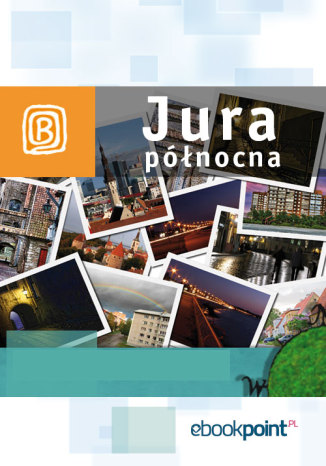 Okładka książki/ebooka Jura północna. Miniprzewodnik