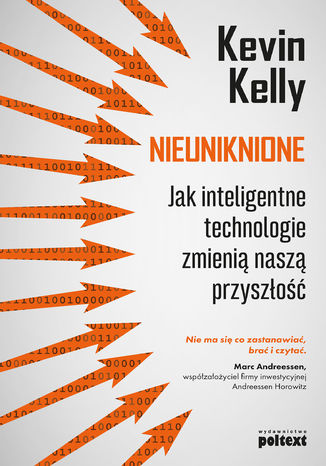 Okładka książki/ebooka Nieuniknione. Jak inteligentne technologie zmienią naszą przyszłość