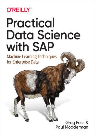 Okładka książki/ebooka Practical Data Science with SAP. Machine Learning Techniques for Enterprise Data