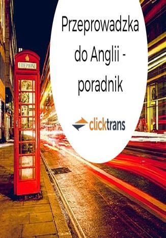 Okładka książki/ebooka Przeprowadzki do UK - poradnik