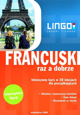 Okładka książki/ebooka Francuski raz a dobrze