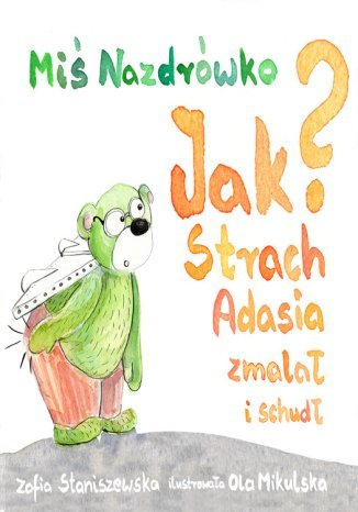 Okładka książki/ebooka Miś Nazdrówko