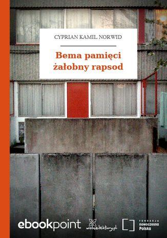 Okładka książki/ebooka Bema pamięci żałobny rapsod