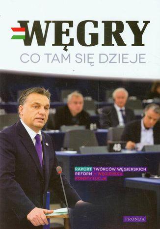 Okładka książki/ebooka Węgry Co tam się dzieje