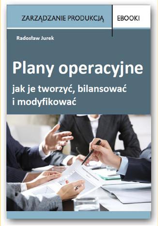 Okładka książki/ebooka Plany operacyjne  jak je tworzyć, bilansować i modyfikować