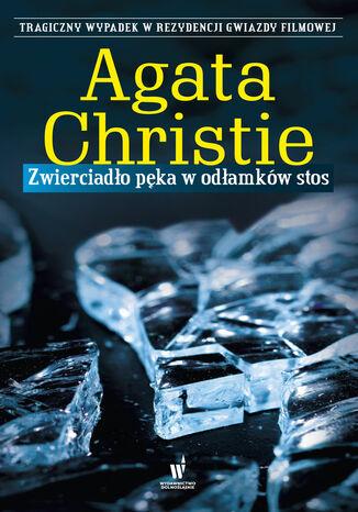 Okładka książki/ebooka Zwierciadło pęka w odłamków stos