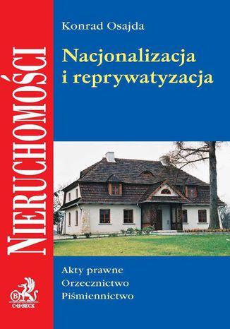Okładka książki/ebooka Nacjonalizacja i reprywatyzacja