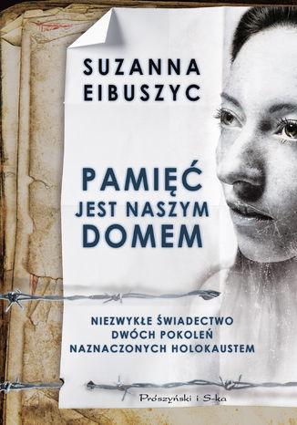 Okładka książki/ebooka Pamięć jest naszym domem
