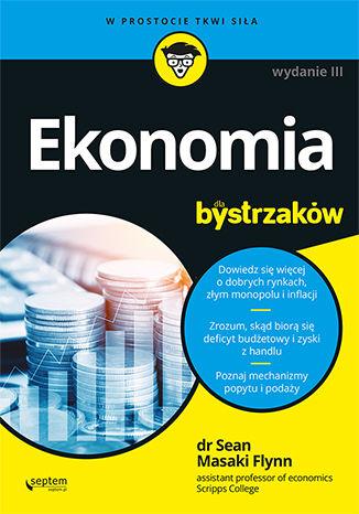 Okładka książki/ebooka Ekonomia dla bystrzaków. Wydanie III