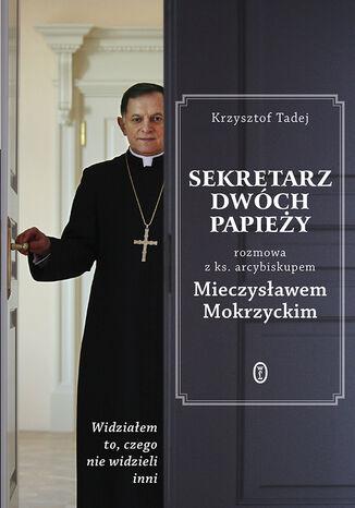 Okładka książki/ebooka Sekretarz dwóch papieży