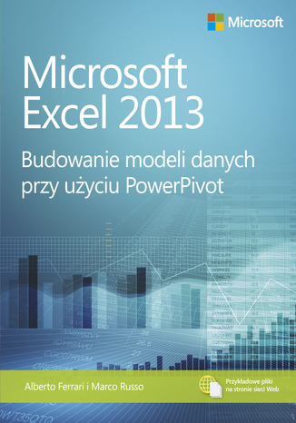 Okładka książki/ebooka Microsoft Excel 2013 Budowanie modeli danych przy użyciu PowerPivot