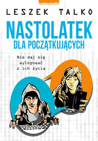 Okładka książki/ebooka Nastolatek dla początkujących