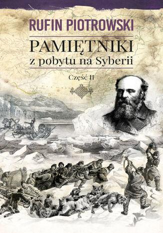 Okładka książki/ebooka Pamiętniki z pobytu na Syberii, część II