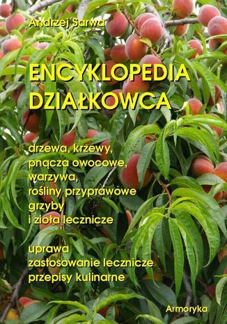 Okładka książki/ebooka Encyklopedia działkowca