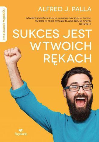 Okładka książki/ebooka Sukces jest w twoich rękach
