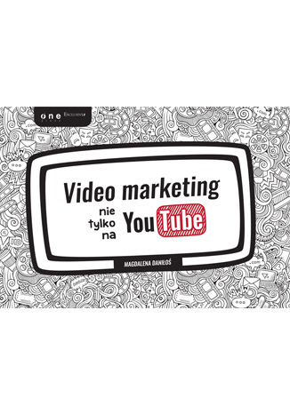 Okładka książki/ebooka Video marketing nie tylko na YouTube