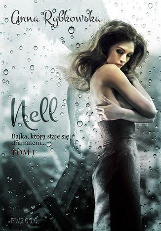 Okładka książki/ebooka Nell, tom 1