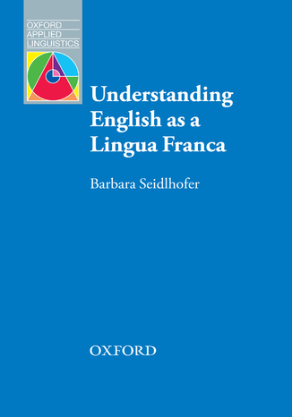 Okładka książki/ebooka Understanding English as a Lingua Franca - Oxford Applied Linguistics