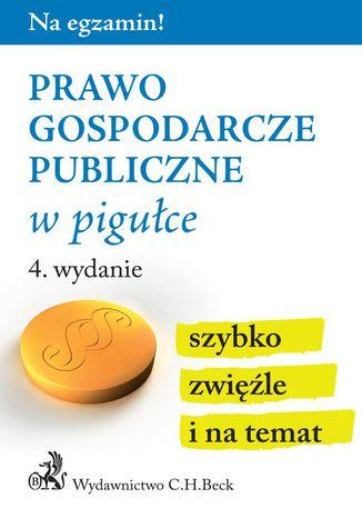 Okładka książki/ebooka Prawo gospodarcze publiczne w pigułce