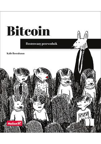 Okładka książki/ebooka Bitcoin. Ilustrowany przewodnik