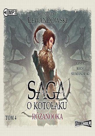 Okładka książki/ebooka Saga o kotołaku Tom 4 Różanooka